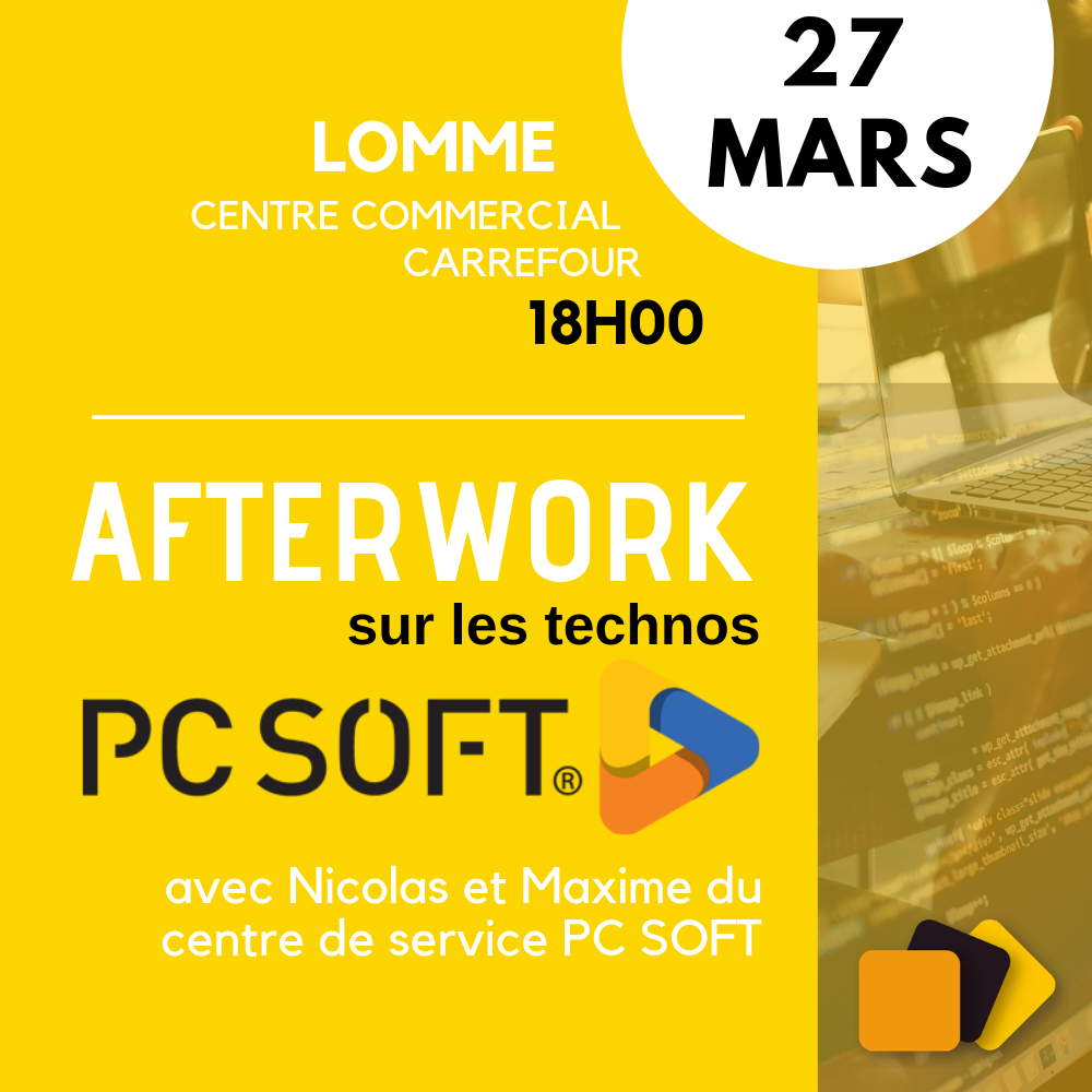 Afterwork PC SOFT Meet Up Quadra Informatique