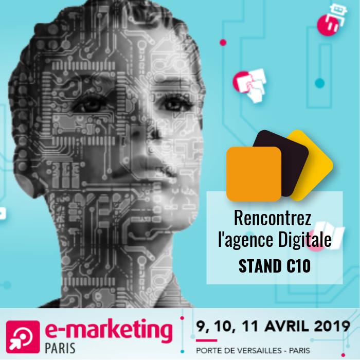 L'agence Digitale de Quadra Informatique participe salon E-Marketing 2019