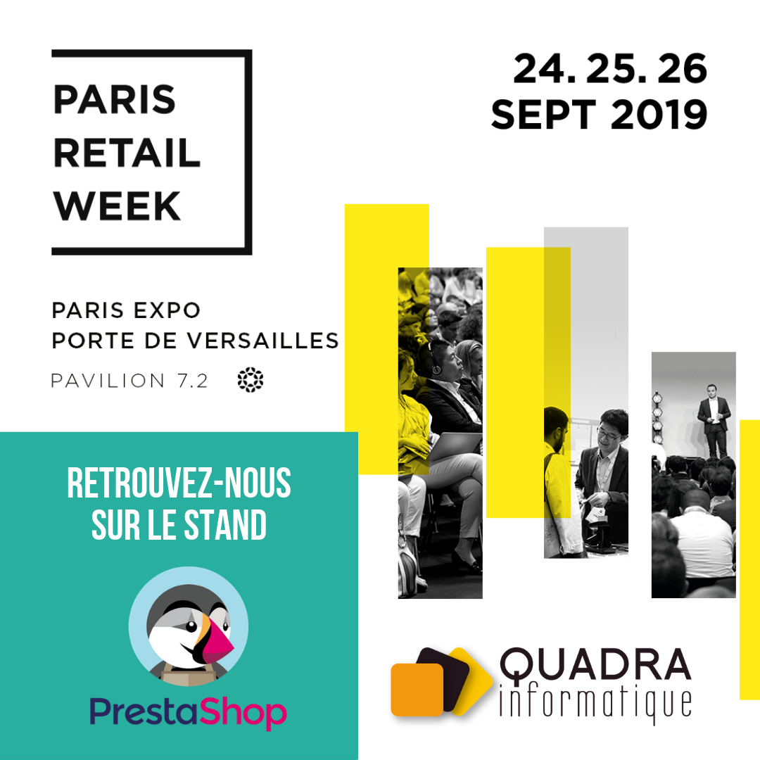 Retrouvez Quadra Informatique à la Paris Retail Week 2019