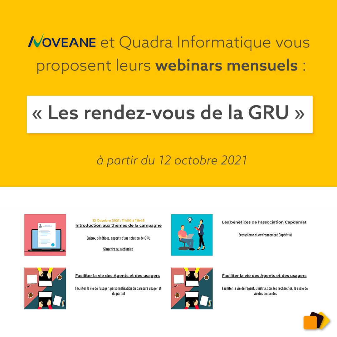 Webinars mensuels Quadra Informatique Noveane Les rendez-vous de la GRU